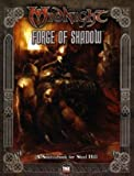img - for Midnight: Forge of Shadow: A Sourcebook for Steel Hill [d20 system] book / textbook / text book