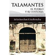 Talamantes: El Pueblo Y Su Historia