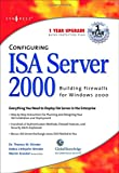 img - for Configuring ISA Server 2000 book / textbook / text book