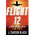 Flight 12: A Laura Cardinal Thriller (Flight 12 Begins Series)