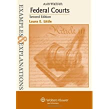 Federal Courts: Examples & Explanations, 2nd Edition