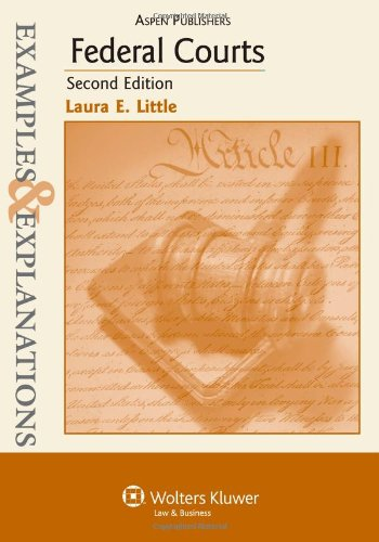 Federal Courts: Examples & Explanations 2e
