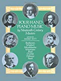 Four-Hand Piano Music by Nineteenth-Century Masters (Dover Music for Piano)