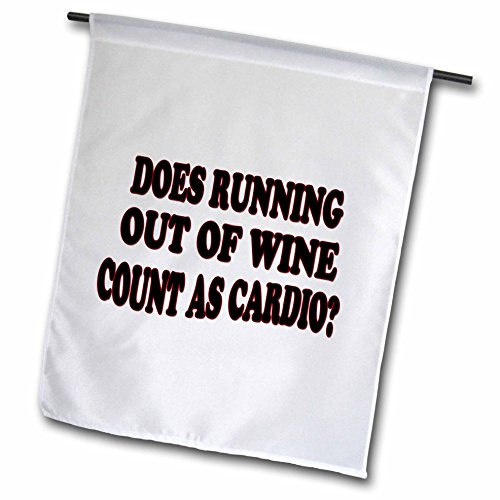 3dRose RinaPiro - Alcohol Quotes - Does running out of wine count as cardio - 18 x 27 inch Garden Flag - With Quotes Running Images