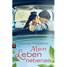 Mein Leben nebenan (German Edition)