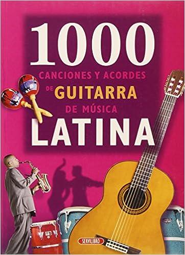 1000 Canciones Con Acordes De Guitarra - Canciones Latinas: Amazon.es: Aa.Vv.: Libros