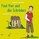 Paul Vier und die Schröders Hörbuch von Andreas Steinhöfel Gesprochen von: Andreas Steinhöfel