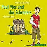 Paul Vier und die Schröders | Andreas Steinhöfel