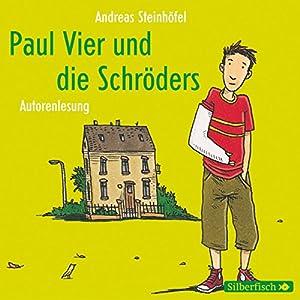 Paul Vier und die Schröders Hörbuch