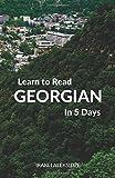 Learn to Read Georgian in 5 Days