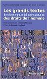 Les grands textes internationaux des droits de l'homme par Decaux