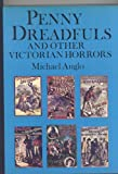 Penny Dreadfuls and Other Victorian Horrors