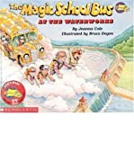The Magic School Bus at the Waterworks: At the Waterworks (Magic School Bus (Paperback)) (Paperback) - Common