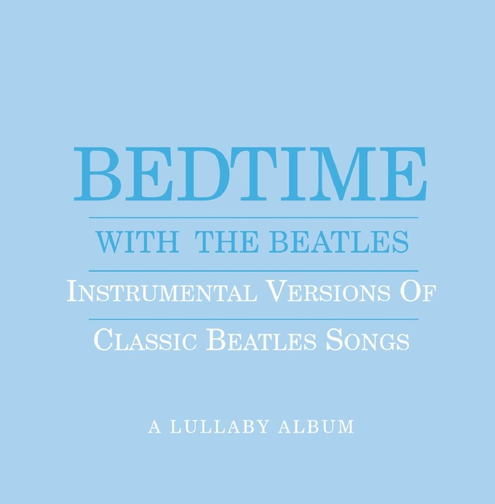 Bedtime With the Beatles (Blue Cover)