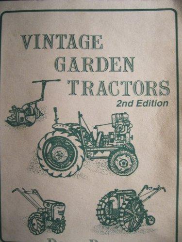 (Vintage Garden Tractors (antique Small Tractor Guide book))