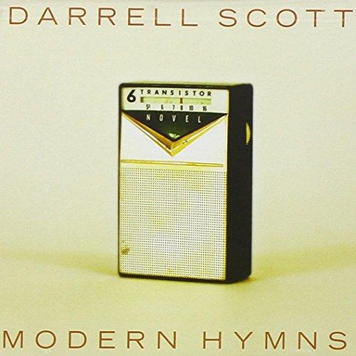 Modern Hymns by Scott, Darrell