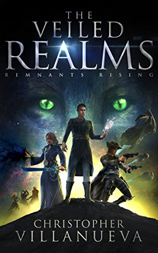 The Veiled Realms: Remnants Rising