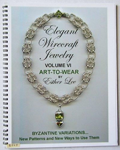 Elegant Wirecraft Jewelry, Volume VI