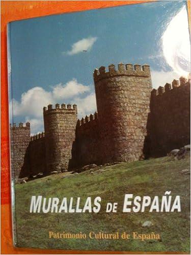 Murallas de España (Patrimonio cultural de España): Amazon.es ...