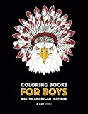 eagle coloring book - Coloring Books For Boys: Native American Inspired: Detailed Coloring Pages For Older Boys & Teens; Lions, Tigers, Wolves, Leopards, Eagles, Owls, Snakes, Other Animals & Skulls; Relaxing Designs