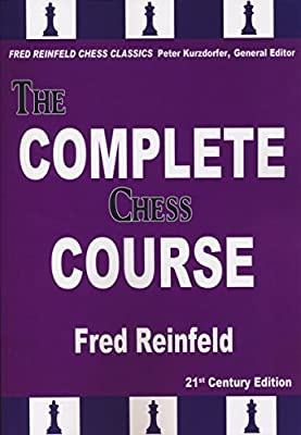 The Complete Chess Course: From Beginning to Winning Chess (Fred Reinfeld Chess Classics)