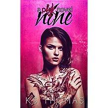Nine: A pINK Novel (A pINK Series Book 1)
