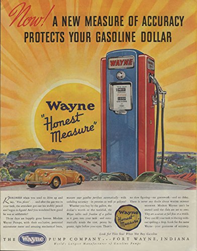(A new measure of accuracy protects your gasoline dollar Wayne Gas Pump ad 1940)