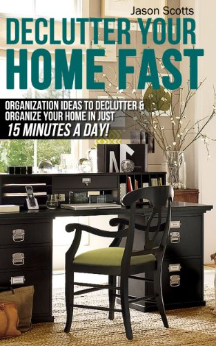 Declutter Your Home Fast Organization ebook