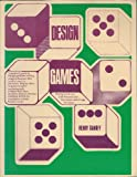 Design Games: Playing for Keeps with Personal and Environmental Design Decisions