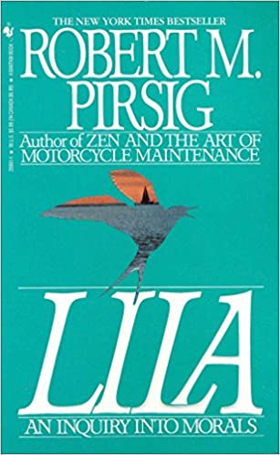 Download Lila An Inquiry Into Morals Phaedrus 2 By Robert M Pirsig