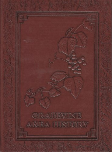 Grapevine Area History: Supplement 1979-1989 (1989 Supplement)