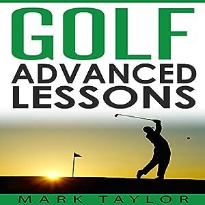 Golf: Advanced Lessons Audiobook