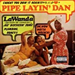 Pipe Layin' Dan | LaWanda Page
