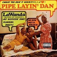 Pipe Layin' Dan