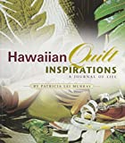 img - for Hawaiian Quilt Inspirations: A Journal of Life book / textbook / text book