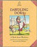 Dawdling Dora, Janet Noonan, Jacquelyn Calvert, Scott Holladay, 0781400198