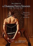 Buy A Darker Fifty Shades: The Fetish Set