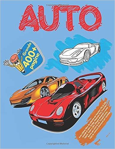 Auto Ultimo Libro Da Colorare Per Bambini Piu Di 200 Modelli Di