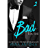 Bad for You (Mad, Bad, and Dangerous to Love series Book 2)