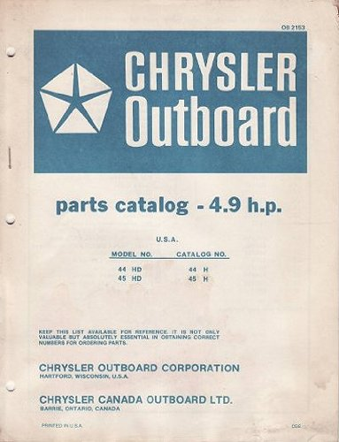 Chrysler Outboard Parts Catalog- 4.9 hp/Mdl 44 HD/45 HD, OB2153 (Chrysler Outboard Parts Catalog)