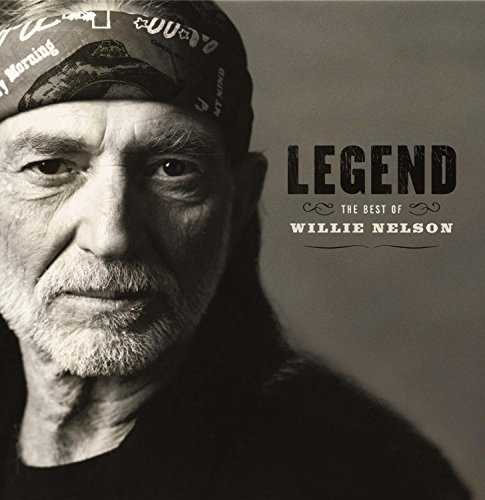 - Legend: The Best of Willie Nelson