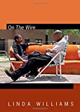 On the Wire, Linda Williams, 0822357178