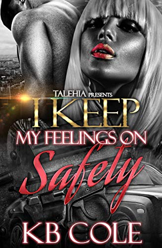 Search : I Keep My Feelings On Safety