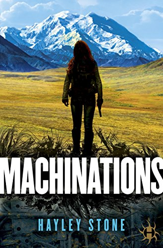 Machinations by [Stone, Hayley]
