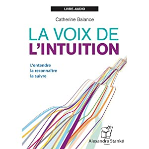 La voix de l'intuition Audiobook