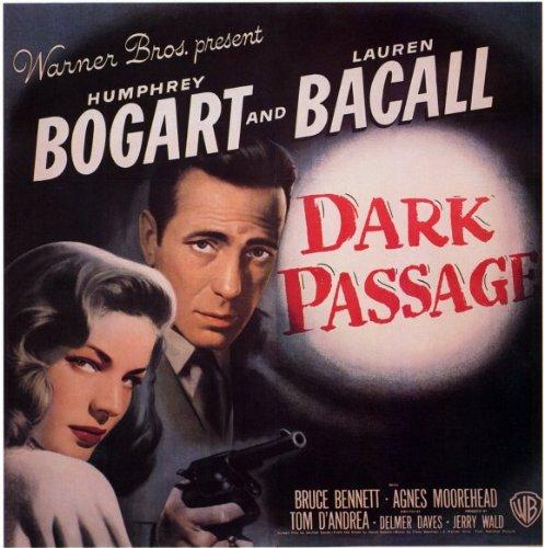 Dark Passage Movie Poster   Style D - Bennett)