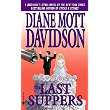 The Last Suppers (Goldy Culinary Mysteries, Book 4)