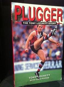 Paperback Plugger; the Tony Lockett story Book