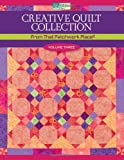 Creative Quilt Collection, That Patchwork Place, 156477855X