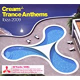 Cream Trance Anthems Ibiza 2009